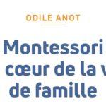 parution-livre-montessori-coeur-vie-famille-odile-anot